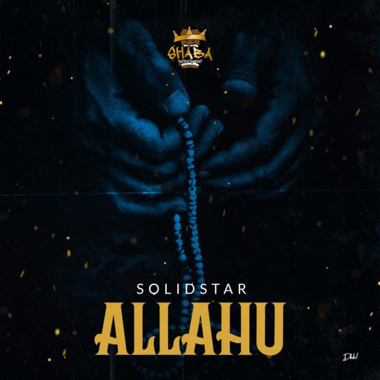 "Download Music: Solidstar – ""Allahu"""