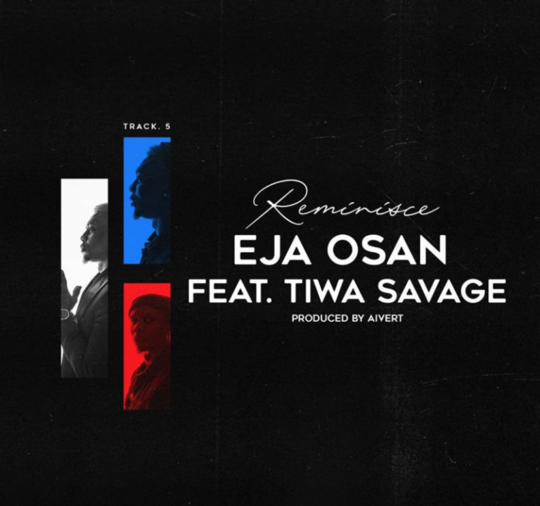 "Download Music: Reminisce – ""Eja Osan"" ft. Tiwa Savage"