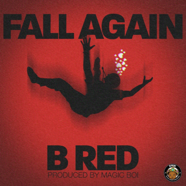 """Download Music: B Red – """"Fall Again"""" (Prod. by Magic Boi)"""