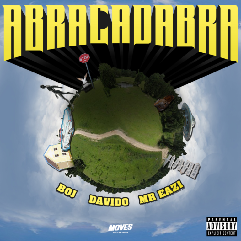 "Download Music: BOJ x Davido x Mr Eazi – ""Abracadabra"""