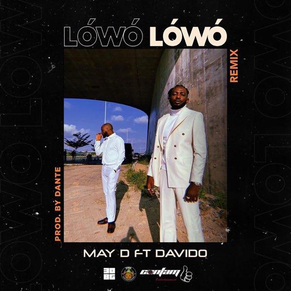 "Download Music: May D x Davido – ""Lowo Lowo"" (Remix)"