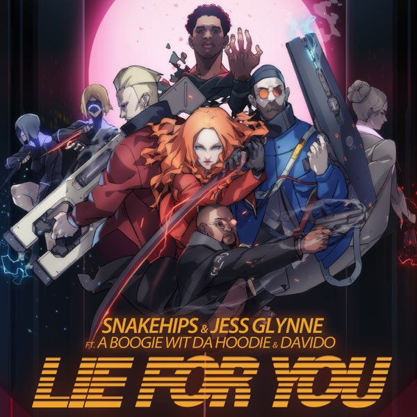 """Music: Snakehips & Jess Glynne – """"Lie For You"""" ft. A Boogie Wit Da Hoodie, Davido"""