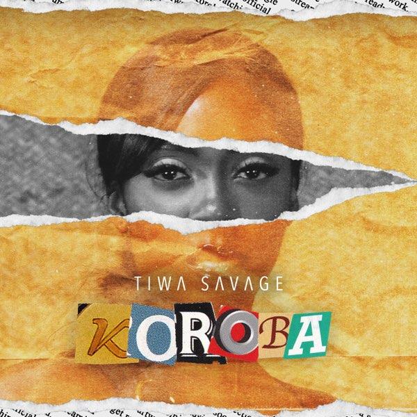"Music: Tiwa Savage – ""Koroba"" (Prod. by London)"