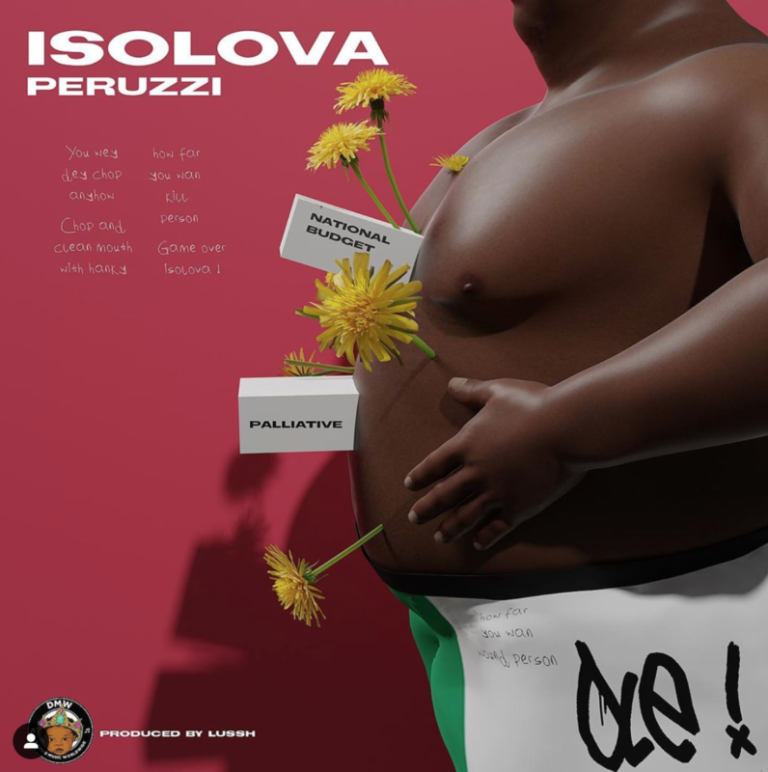 "Download Music: Peruzzi – ""Isolova"" (Prod. by Lussh)"