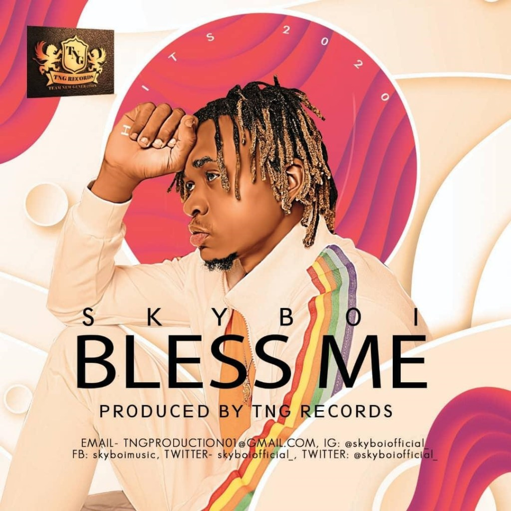 Download Music: Skyboi – Bless Me (Prod. By TNGR)