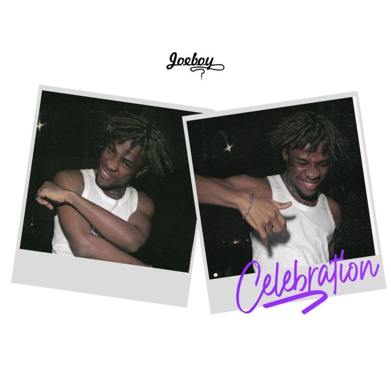 """Music: Joeboy – """"Celebration"""" (Prod. by Type A)"""