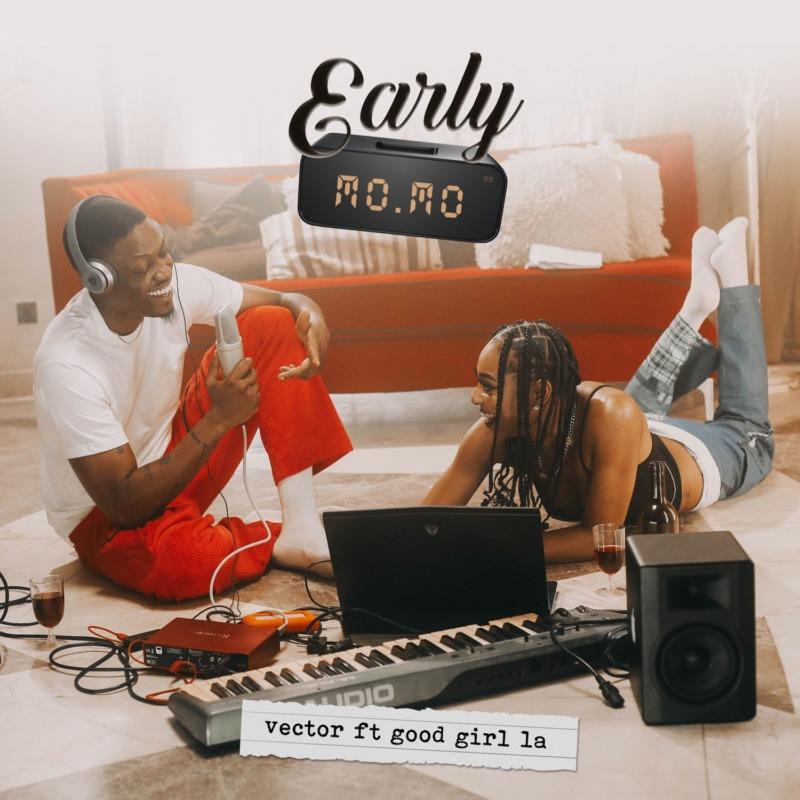 "Download Music: Vector – ""Early Momo"" ft. GoodGirl LA"