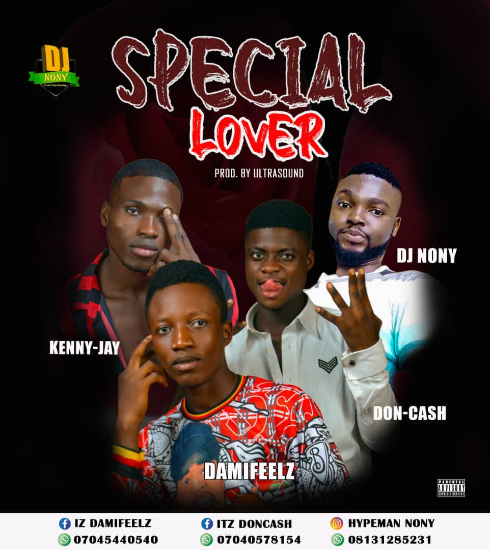 """Download Music: Damifeelz """"Special Lover"""" ft Dj nony x Doncash x Kenny Jay"""