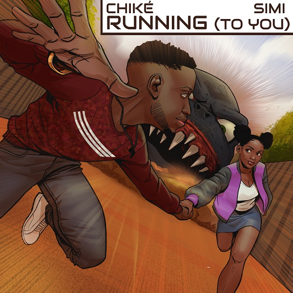 Download Music: Chike Ft. Simi – Running (To You)