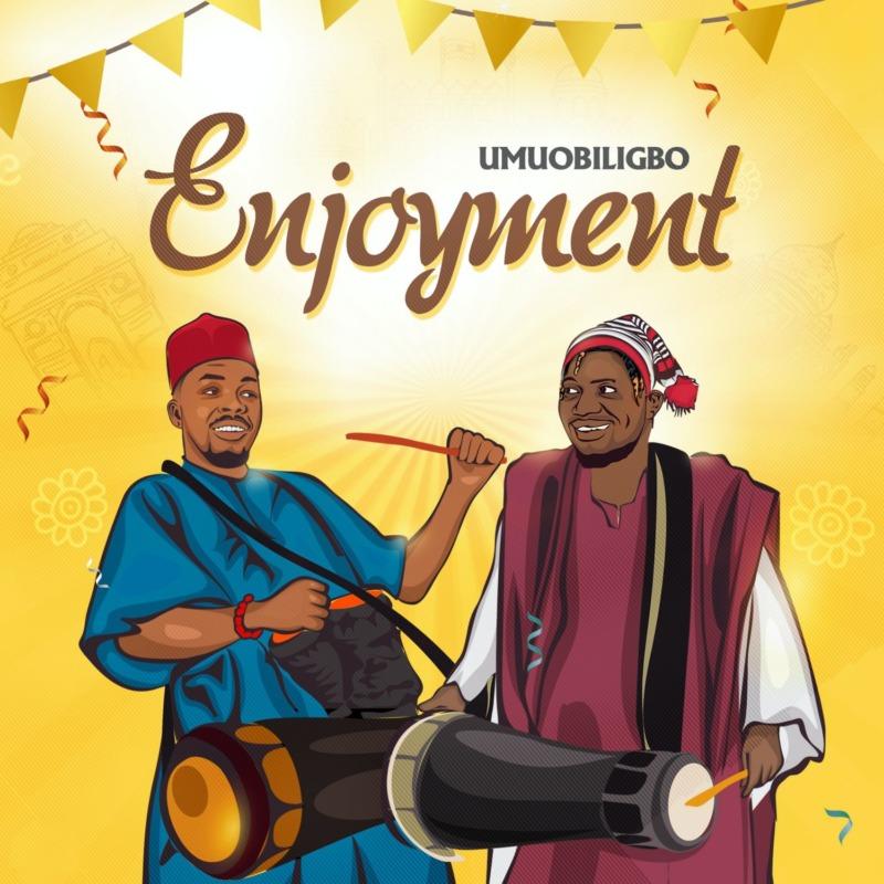 "Download Music: Umu Obiligbo – ""Enjoyment"""