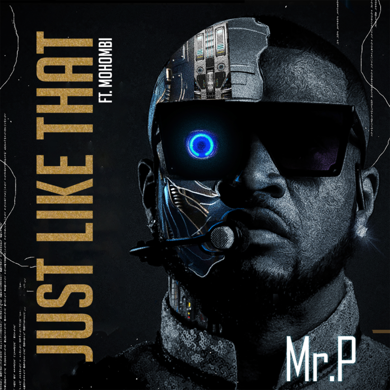"""Download Music: Mr P – """"Just Like That"""" ft. Mohombi (Prod. by Mr. P)"""