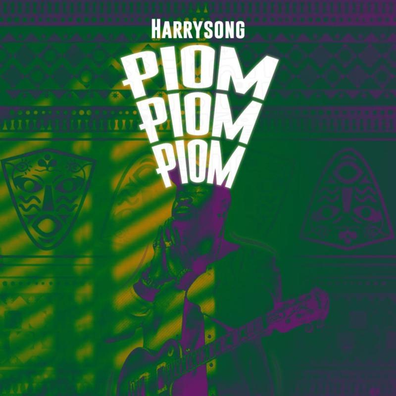 "Download Music: Harrysong – ""Piom Piom Piom"""