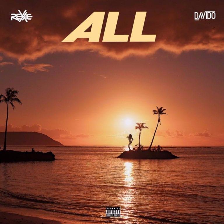 "Download Music: Rexxie, Davido – ""All"" (Prod. by PONDIT)"