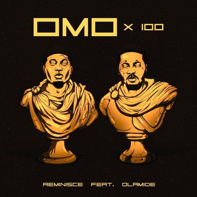 """Download Music:  Reminisce – """"Omo X 100"""" ft. Olamide"""
