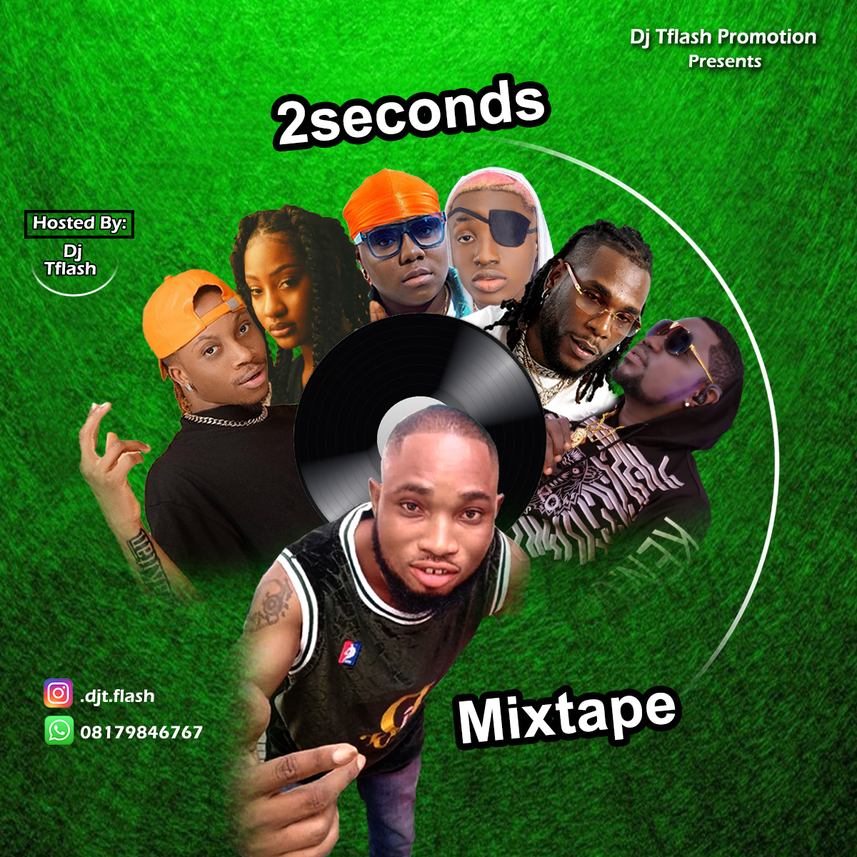 Download Mixtape : DJ T FLASH – 2 SECOND 'MIXXTAPE' 08179846767