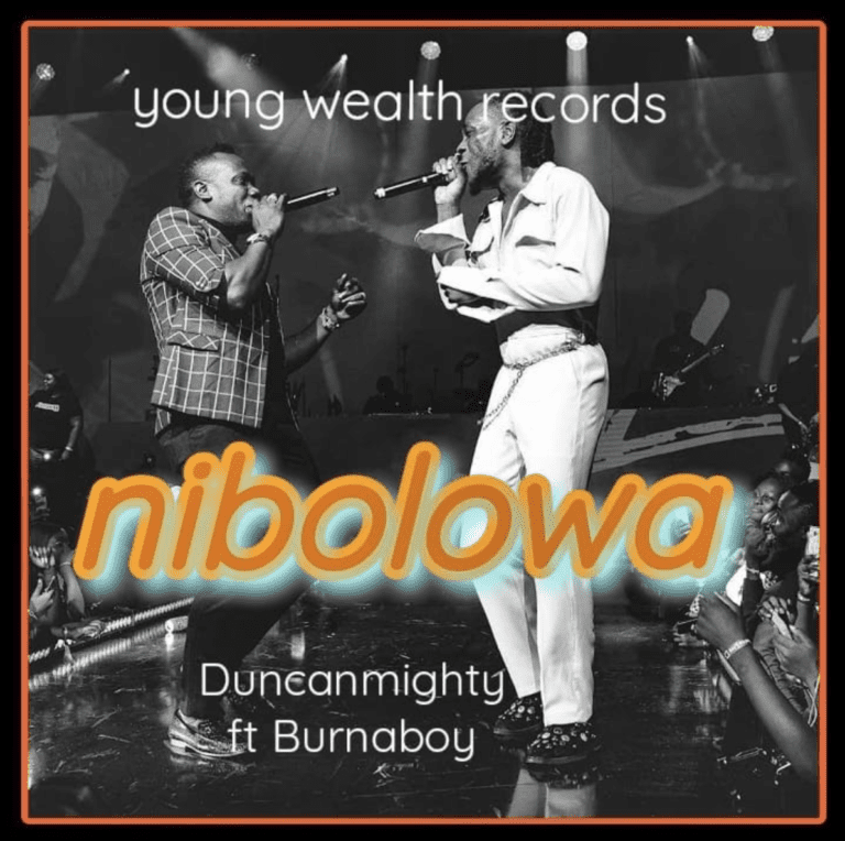 """Download Music: Duncan Mighty – """"Nibolowa"""" ft. Burna Boy"""