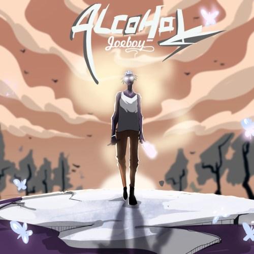 Download Music: Joeboy – Alcohol