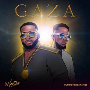Download Music: DJ Neptune – Gaza ft. Patoranking