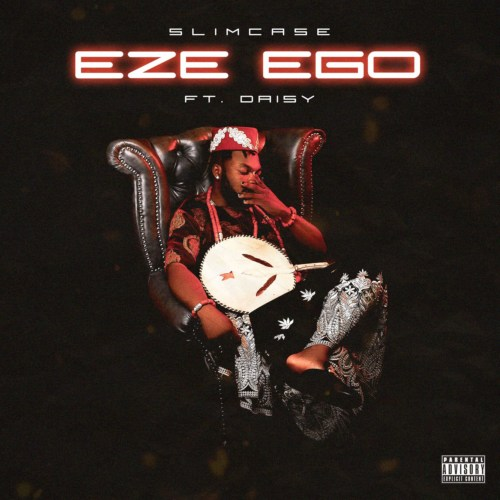 """Download Music: Slimcase – """"Eze Ego"""" ft. Daisy"""