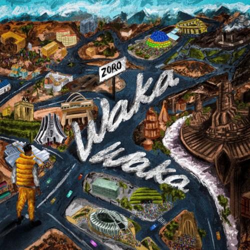 """Download Music: Zoro – """"Waka Waka"""" (Prod. by Yung Willis)"""